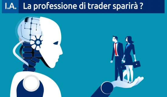 Intelligenza artificiale : La professione di trader sparirà ?